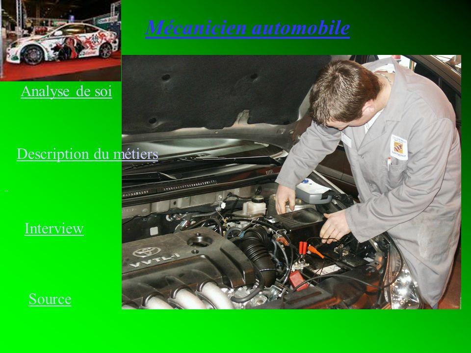 Mécanicien automobile Analyse de soi Description du métiers Interview Source