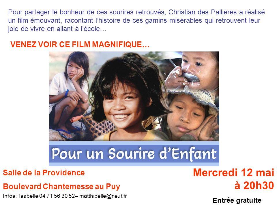 Pour partager le bonheur de ces sourires retrouvés, Christian des Pallières a réalisé un film émouvant, racontant lhistoire de ces gamins misérables q