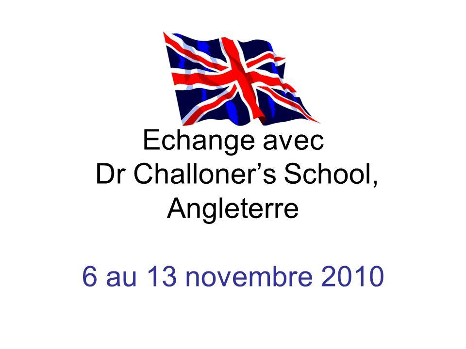 Echange avec Dr Challoners School, Angleterre 6 au 13 novembre 2010