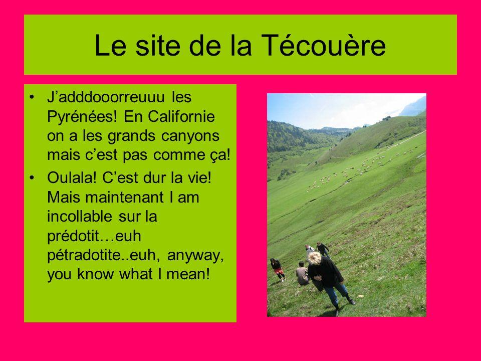 Le site de la Técouère Jadddooorreuuu les Pyrénées! En Californie on a les grands canyons mais cest pas comme ça! Oulala! Cest dur la vie! Mais mainte