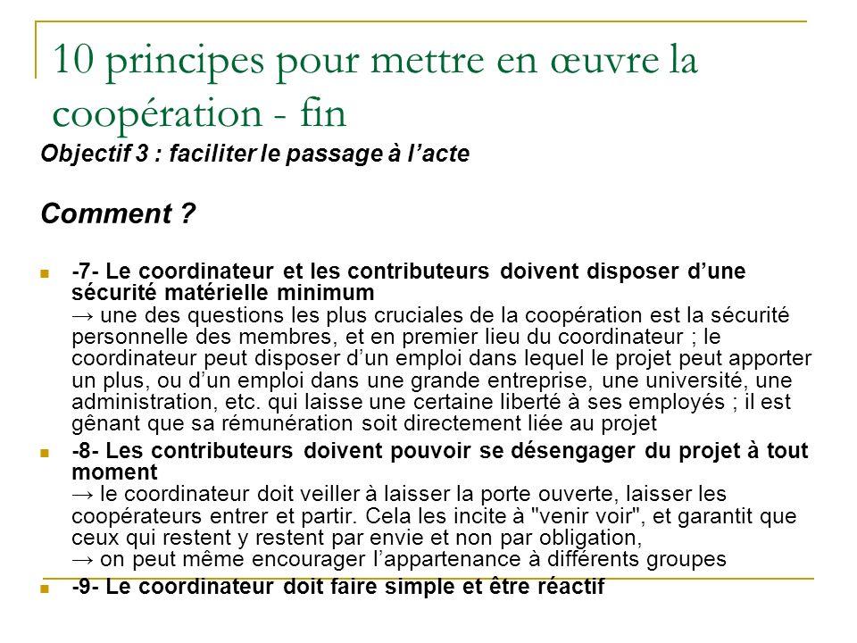 10 principes pour mettre en œuvre la coopération - fin Objectif 3 : faciliter le passage à lacte Comment .