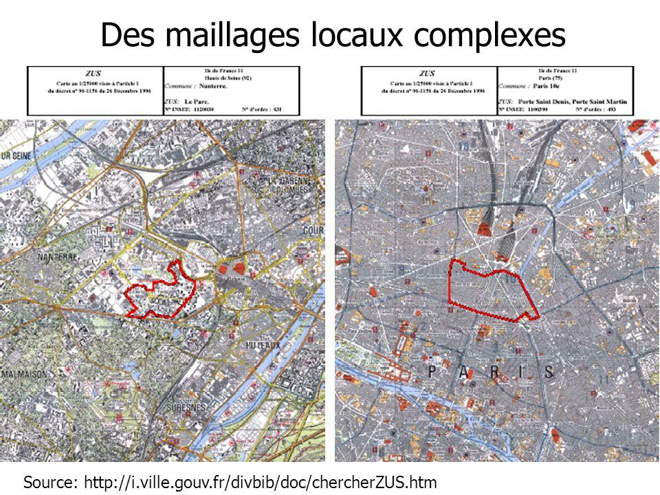 Source: http://i.ville.gouv.fr/divbib/doc/chercherZUS.htm Des maillages locaux complexes