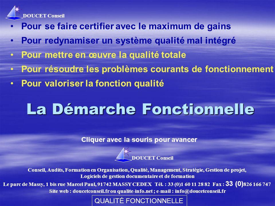 DOUCET Conseil QUALITÉ FONCTIONNELLE 2 SOMMAIRE hQu est-ce que la qualité fonctionnelle .