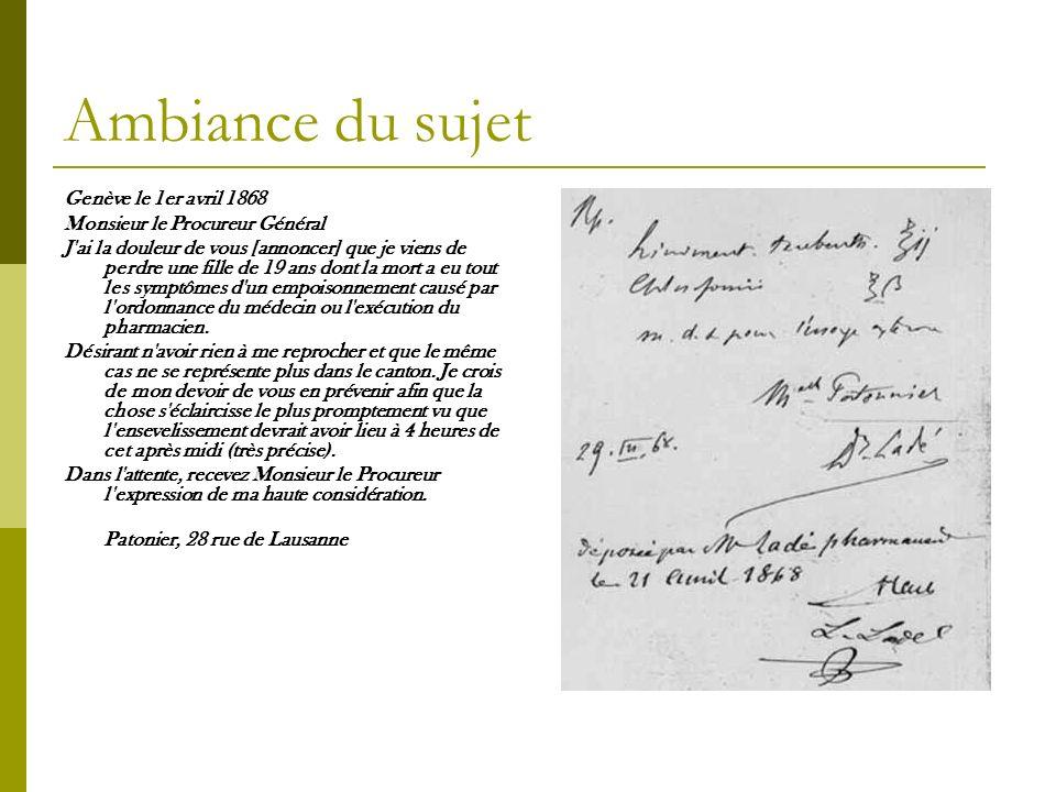 Ambiance du sujet Genève le 1er avril 1868 Monsieur le Procureur Général J'ai la douleur de vous [annoncer] que je viens de perdre une fille de 19 ans