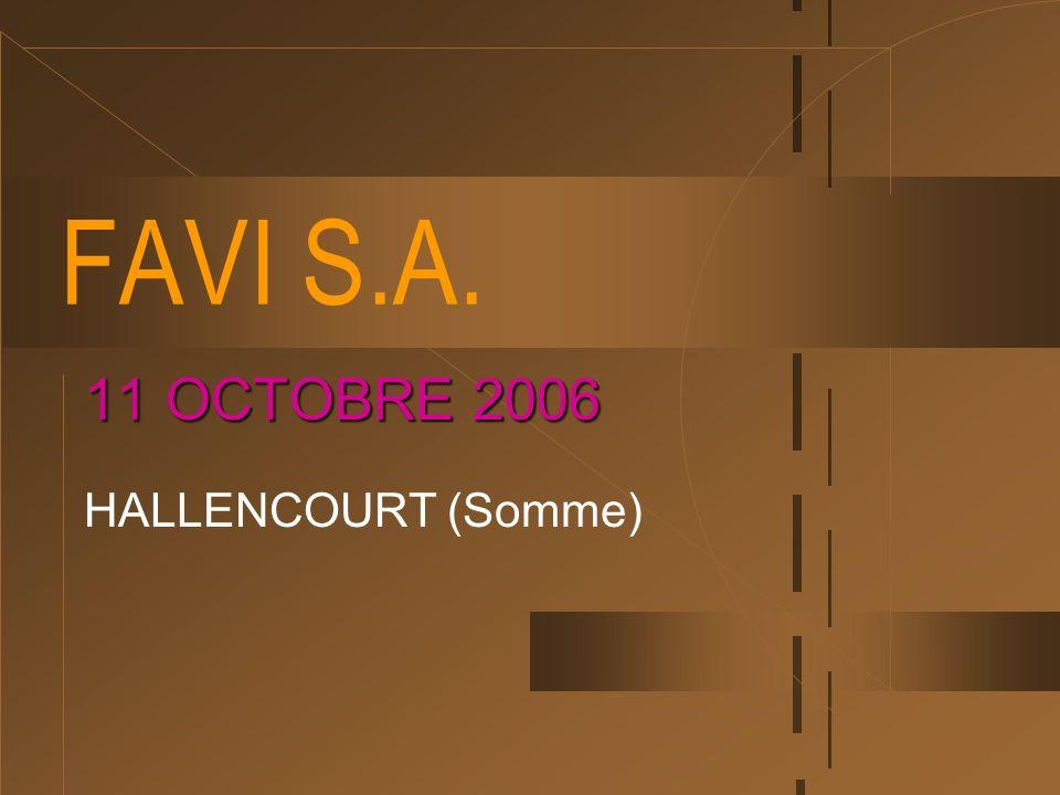 FAVI S.A. 11 OCTOBRE 2006 HALLENCOURT (Somme)
