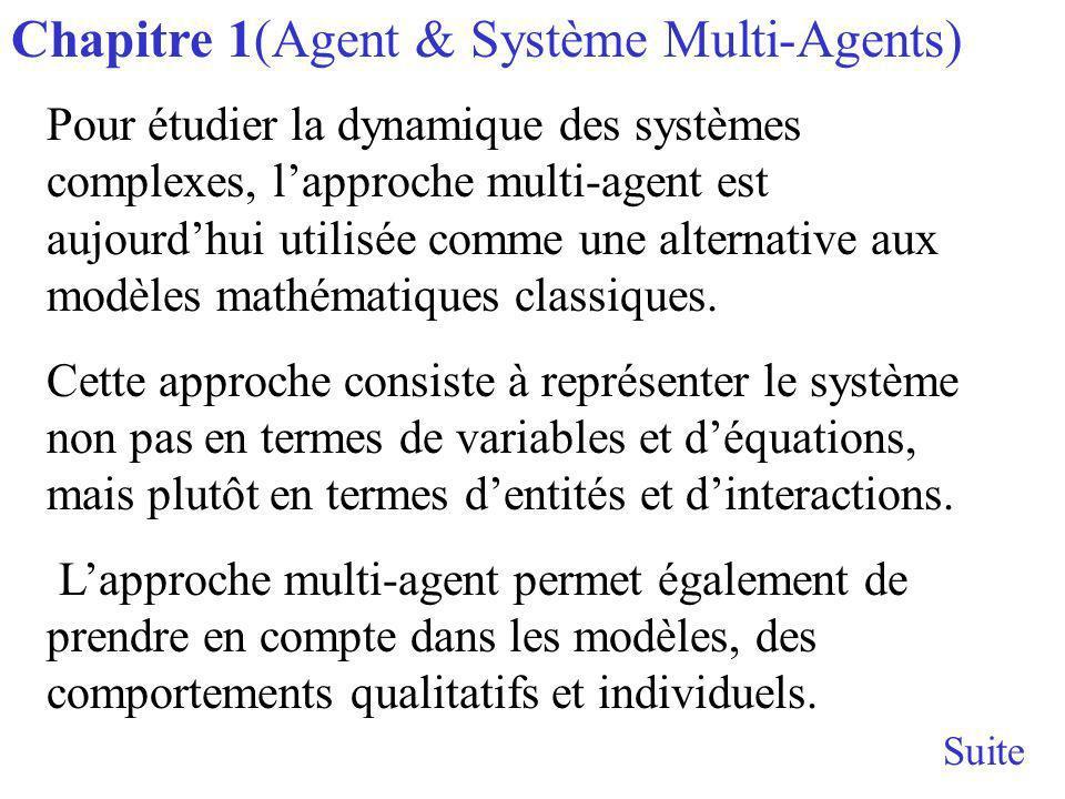 Pour étudier la dynamique des systèmes complexes, lapproche multi-agent est aujourdhui utilisée comme une alternative aux modèles mathématiques classiques.