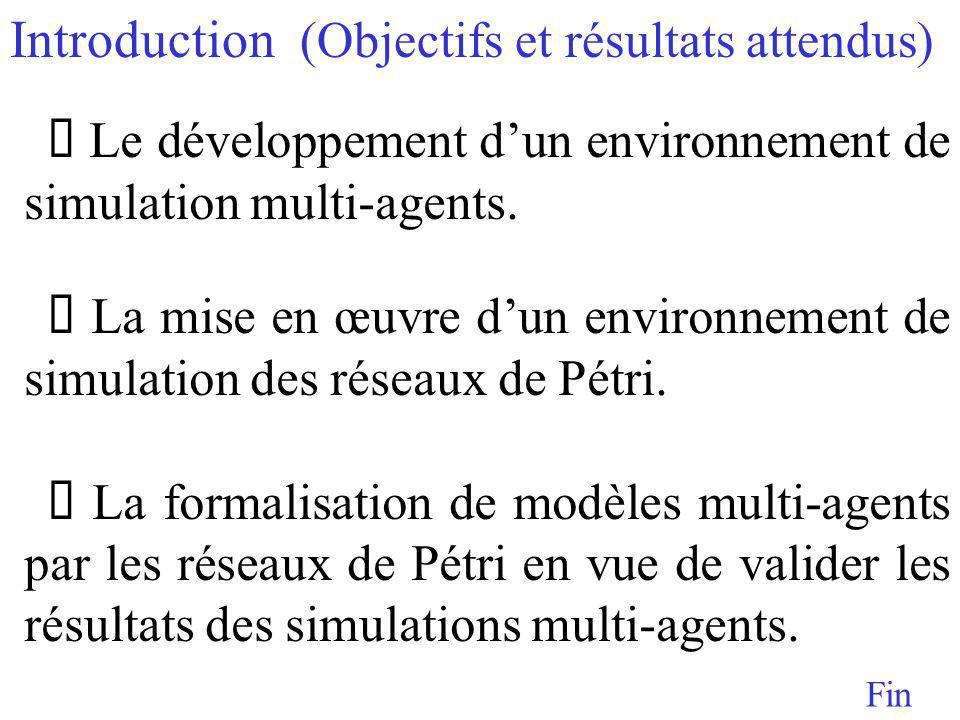 Le développement dun environnement de simulation multi-agents.