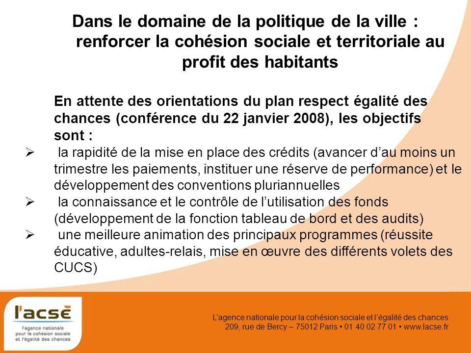 Lagence nationale pour la cohésion sociale et légalité des chances 209, rue de Bercy – 75012 Paris 01 40 02 77 01 www.lacse.fr Dans le domaine de la p