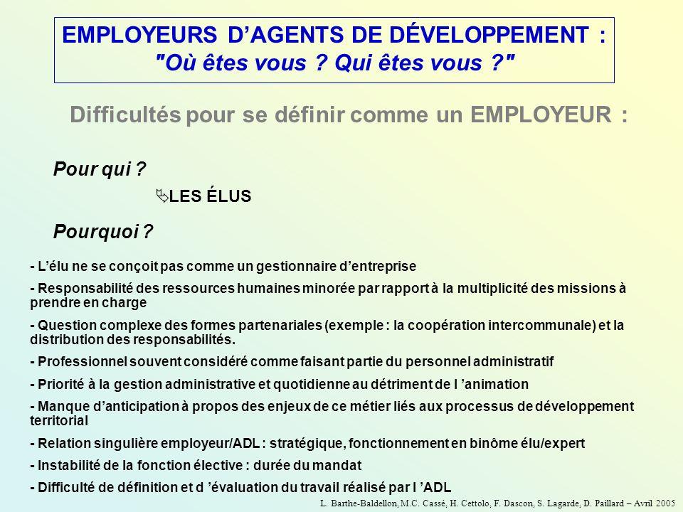 EMPLOYEURS DAGENTS DE DÉVELOPPEMENT :