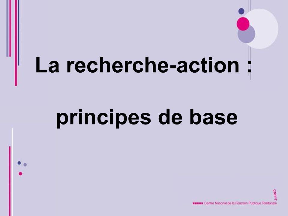 La recherche-action : principes de base