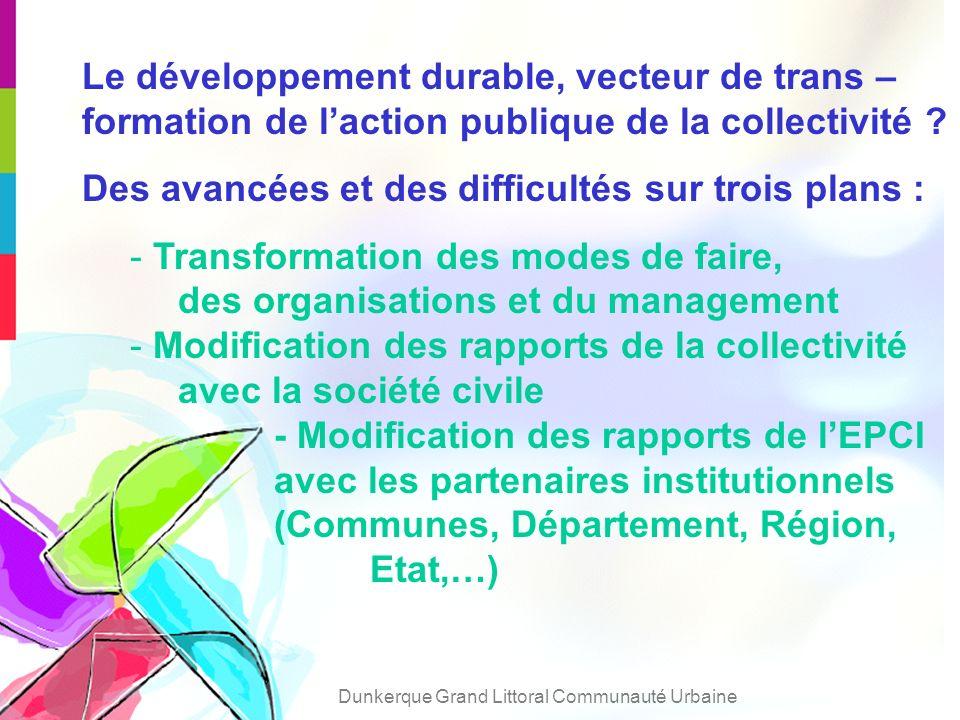 Le développement durable, vecteur de trans – formation de laction publique de la collectivité .