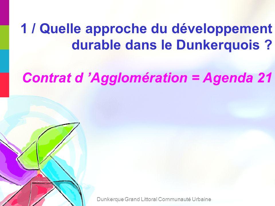 1 / Quelle approche du développement durable dans le Dunkerquois .