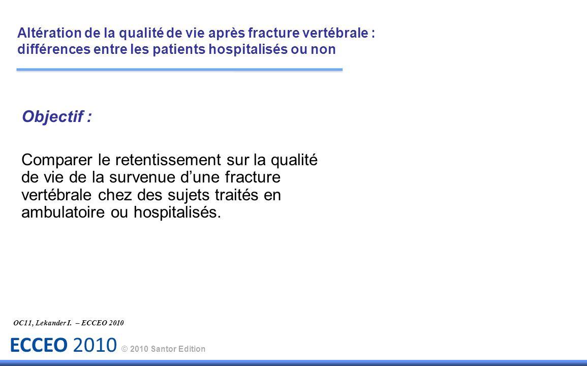 ECCEO 2010 © 2010 Santor Edition Conclusion : OC23, Edidin AA.