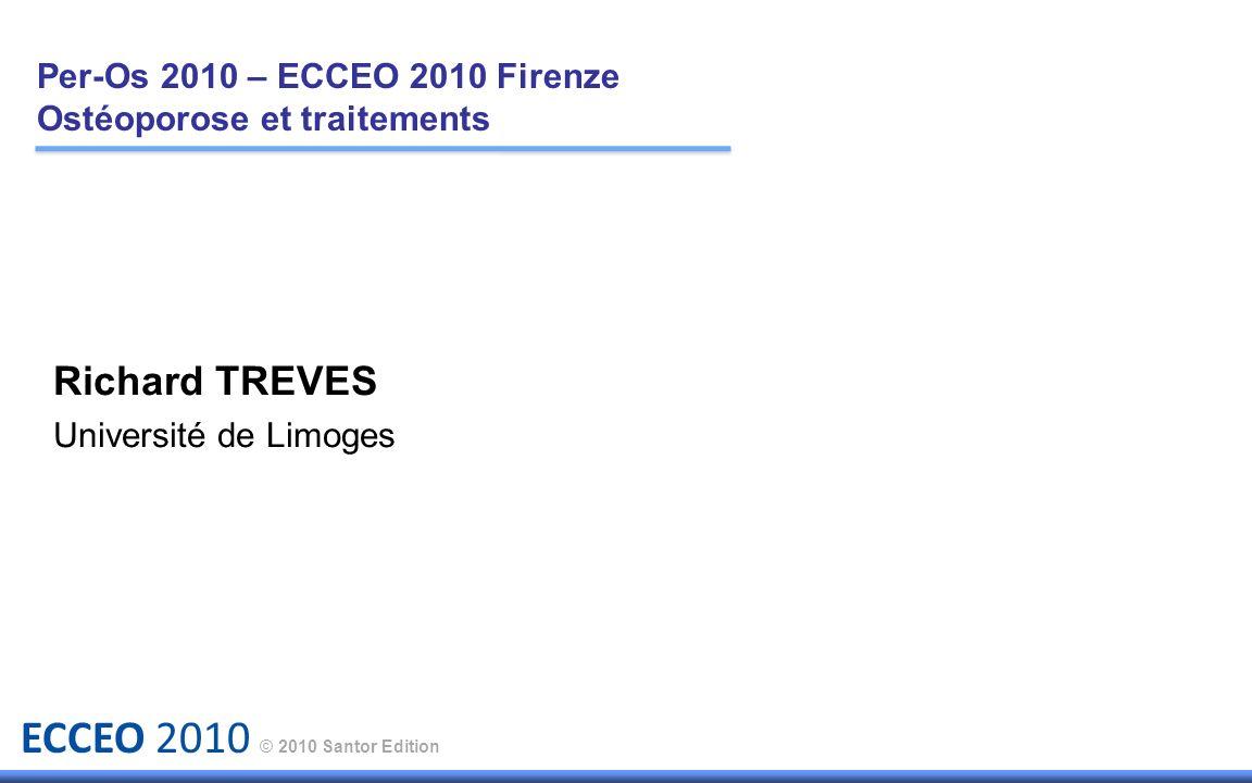 ECCEO 2010 © 2010 Santor Edition Méthodologie : Etude rétrospective comparant les prises orales et IV chez 2 groupes de femmes sur un an de traitement : - Prises orales : 50 cas - IV : 25 cas Age moyen comparable : 65 ans.