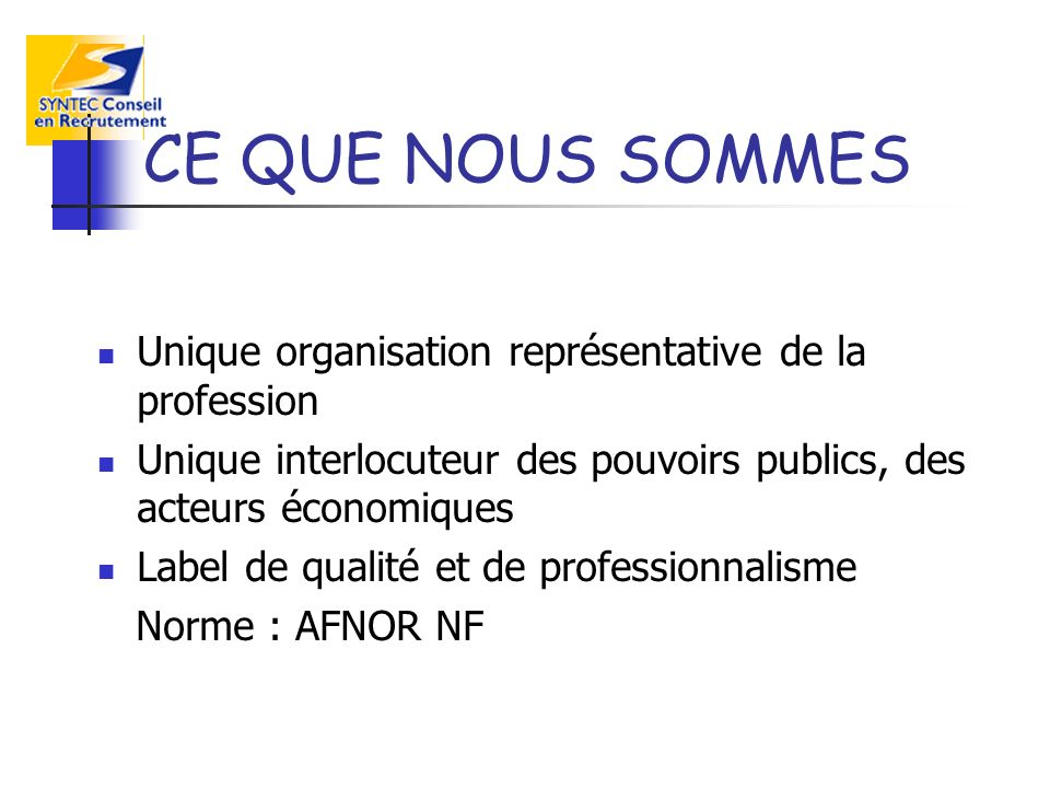 Assemblée Générale Conseil dAdministration Bureau 10 commissions de travail : Relations Adhérents, Communication, International, Informatique, Prospective, Formation, Evaluation, Régions, Ethique Admissions … Présentation France Instances du syndicat