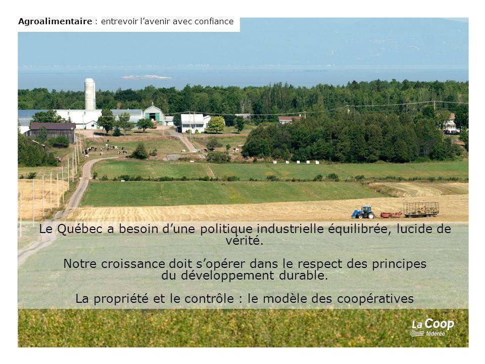 Le Québec a besoin dune politique industrielle équilibrée, lucide de vérité.