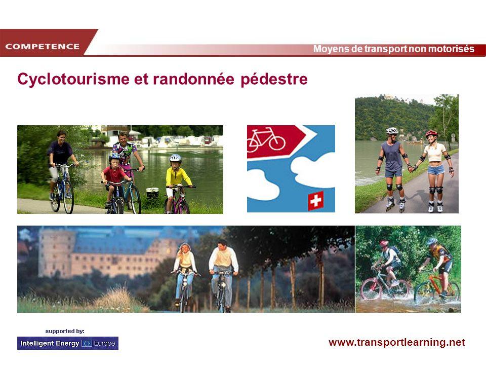 www.transportlearning.net Moyens de transport non motorisés Cyclotourisme et randonnée pédestre