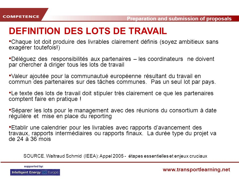 Preparation and submission of proposals www.transportlearning.net DEFINITION DES LOTS DE TRAVAIL Chaque lot doit produire des livrables clairement déf