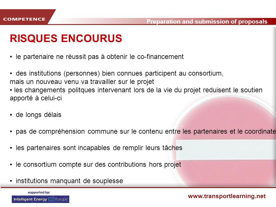 Preparation and submission of proposals www.transportlearning.net CRITERES DE REUSSITE: DIRECTION - CHECKLIST Remplissons-nous les exigences formelles / administratives.