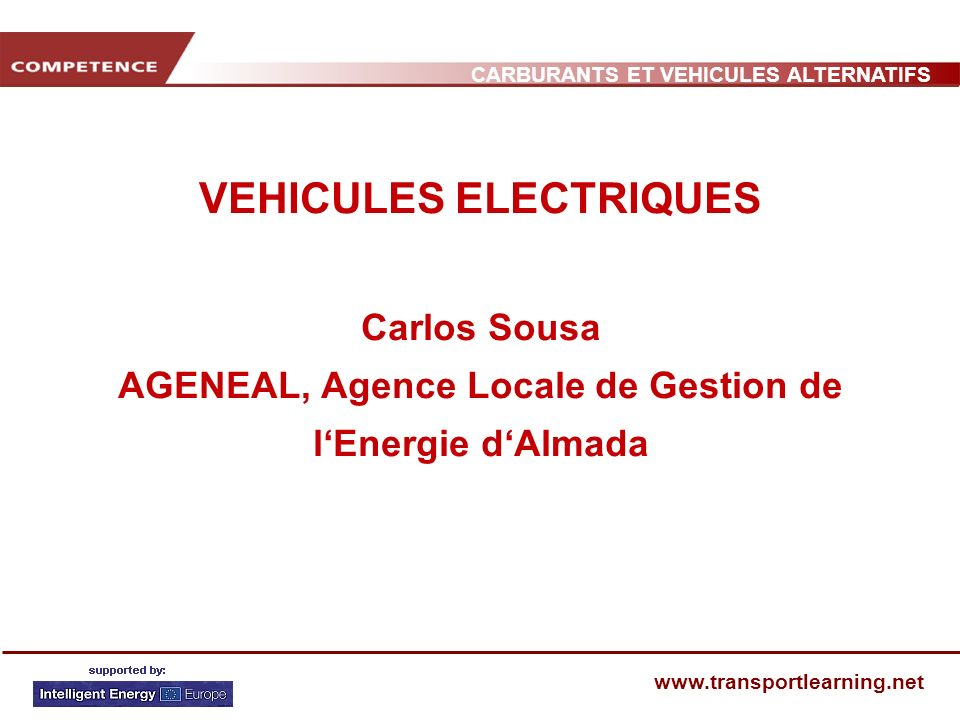 CARBURANTS ET VEHICULES ALTERNATIFS www.transportlearning.net QUELQUES BATTERIES Pb/acNi/CdNiHMLi-IonLi/pNa/NiCl 2 Objectifs USABC Energie spécifique Wh/kg)35-405570-9012515580200 Puissance massique (W/kg) 80120200260315145400 Densité énergétique (Wh/m 3 ) 090 200165130300 Cycle (nombre de cycles de charge) 3001000600+600 6001000 Temps de charge (h)6-8 64-6 3-6 Autonomie (km)75100200 250200250 Coût ( / kWh)100400550---<90