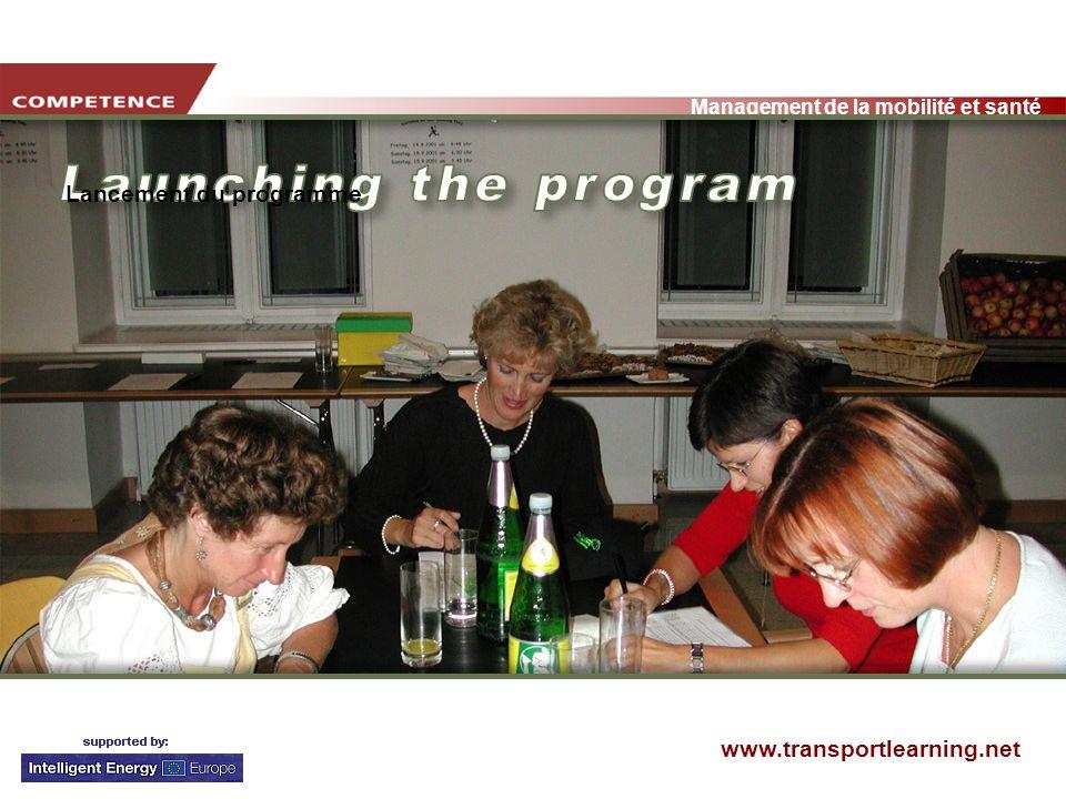 www.transportlearning.net Management de la mobilité et santé Lancement du programme