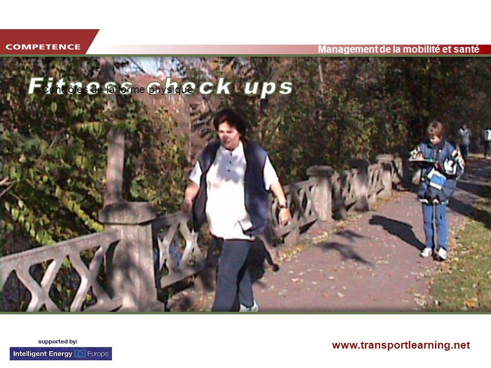 www.transportlearning.net Management de la mobilité et santé Contrôles de la forme physique