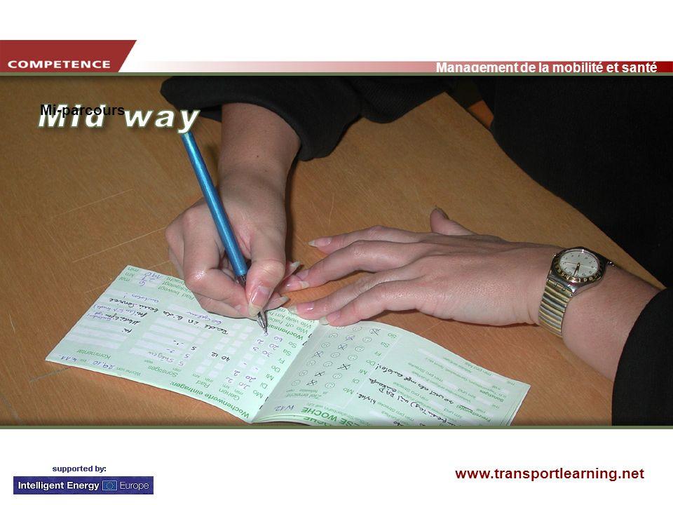 www.transportlearning.net Management de la mobilité et santé Mi-parcours