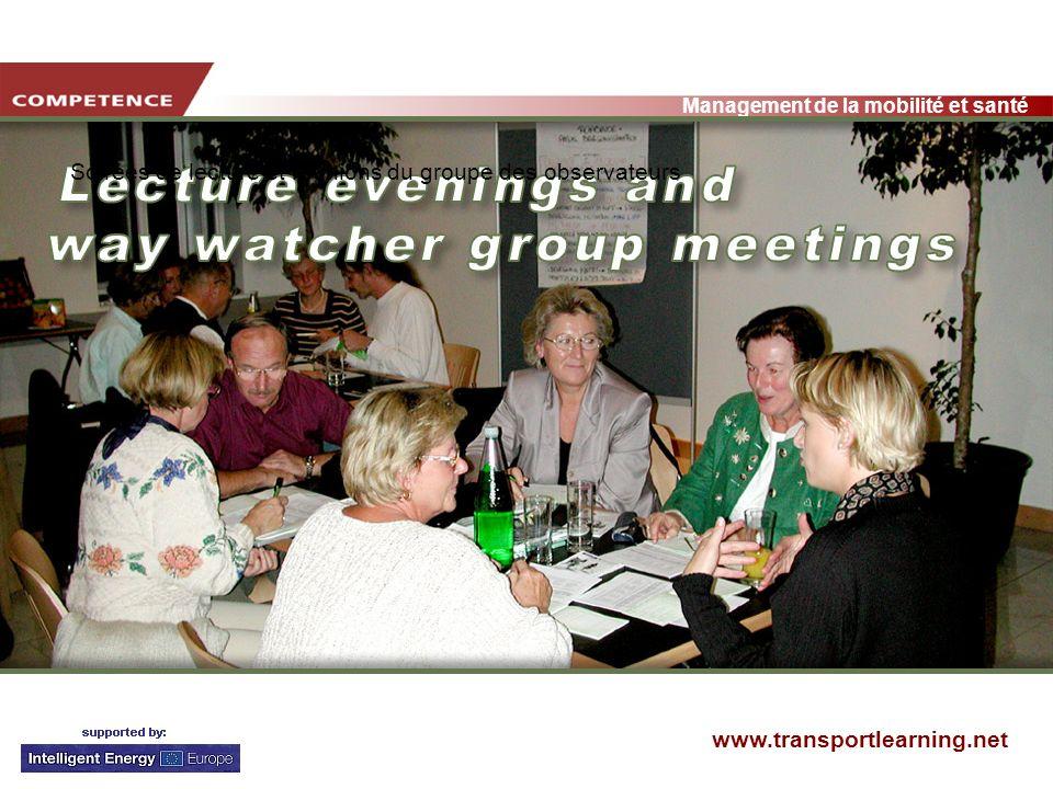 www.transportlearning.net Management de la mobilité et santé Soirées de lecture et réunions du groupe des observateurs
