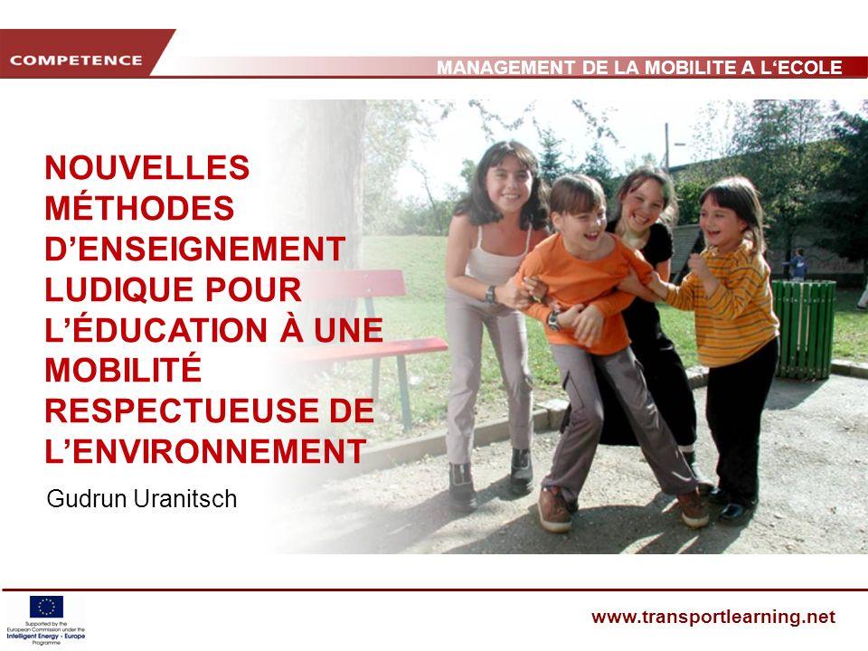 MANAGEMENT DE LA MOBILITE A LECOLE www.transportlearning.net PARTICIPATION DES ENFANTS