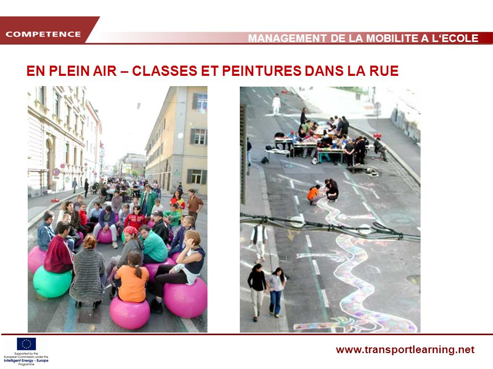 MANAGEMENT DE LA MOBILITE A LECOLE www.transportlearning.net EN PLEIN AIR – CLASSES ET PEINTURES DANS LA RUE