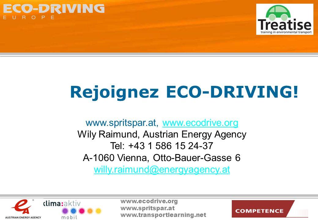 www.ecodrive.org www.spritspar.at www.transportlearning.net Rejoignez ECO-DRIVING! www.spritspar.at, www.ecodrive.orgwww.ecodrive.org Wily Raimund, Au