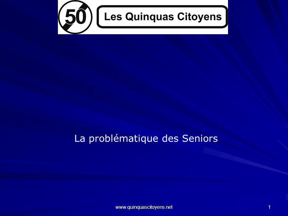 www.quinquascitoyens.net 1 La problématique des Seniors