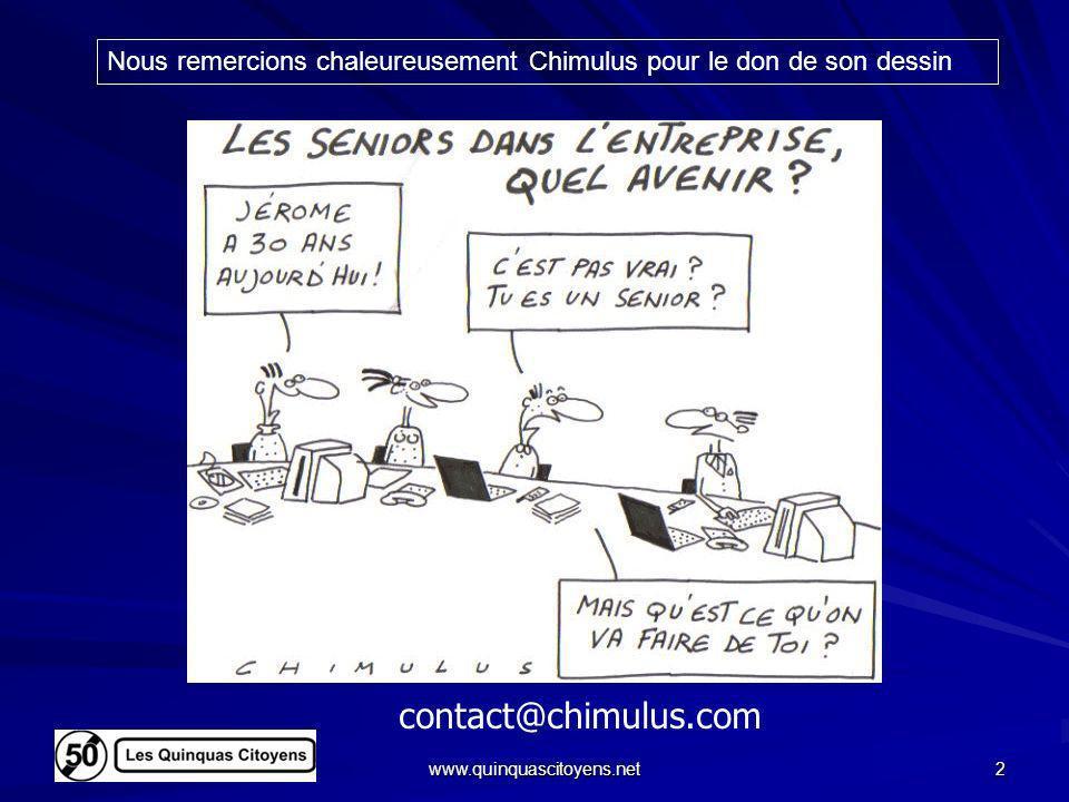 www.quinquascitoyens.net 3 Devinettes La première discrimination à lemploi ?La personne âgée de 48-50 ans Les salariés que la contribution Delalande veut protéger du licenciement .