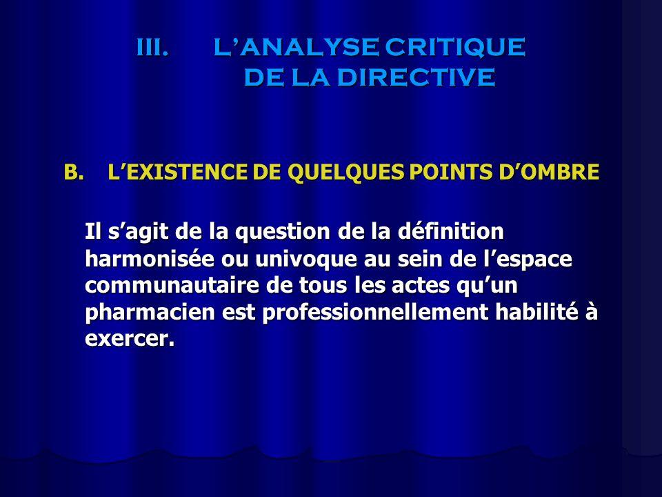III.LANALYSE CRITIQUE DE LA DIRECTIVE B.LEXISTENCE DE QUELQUES POINTS DOMBRE Il sagit de la question de la définition harmonisée ou univoque au sein d