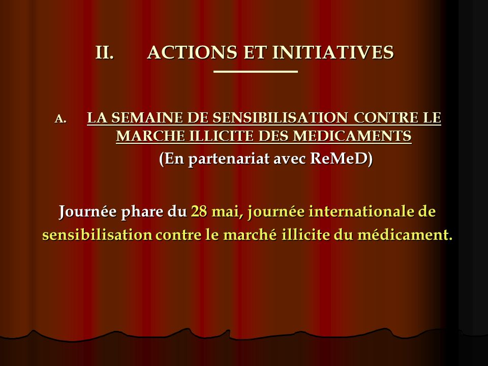 II.ACTIONS ET INITIATIVES B.