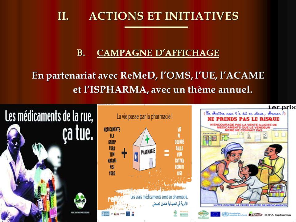 II.ACTIONS ET INITIATIVES C.RECOMMANDATIONS Formulé à loccasion des Forums Pharmaceutiques.
