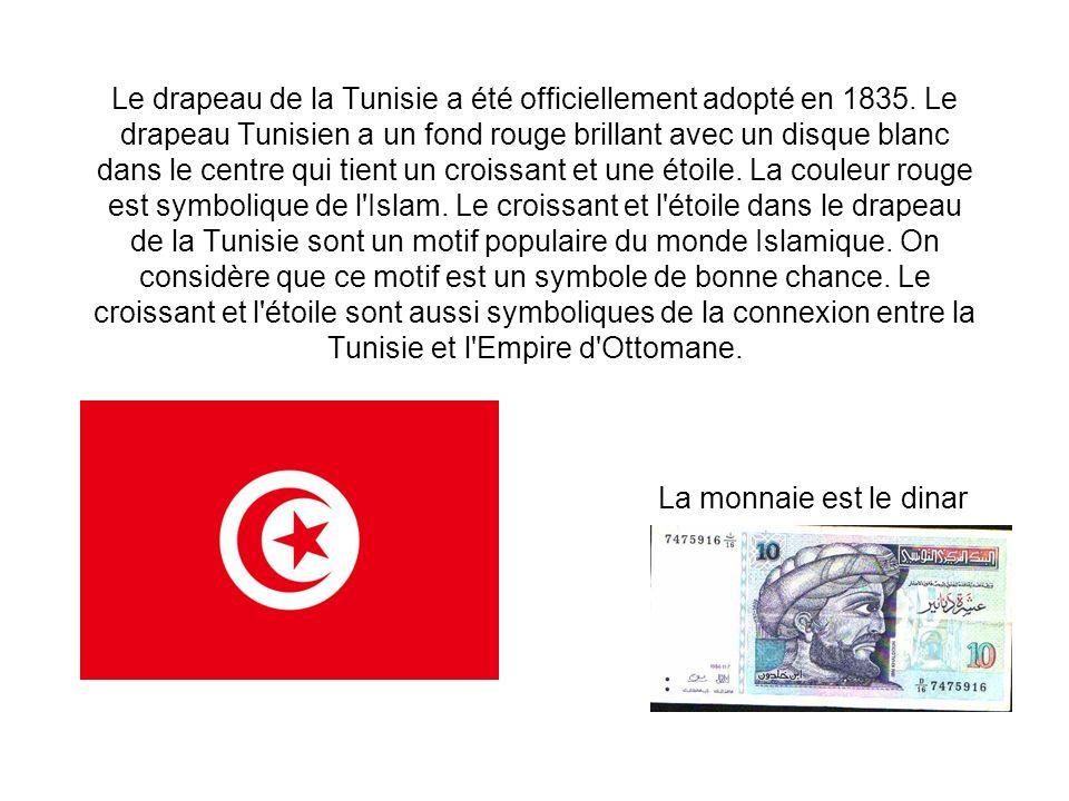 Le drapeau de la Tunisie a été officiellement adopté en 1835. Le drapeau Tunisien a un fond rouge brillant avec un disque blanc dans le centre qui tie
