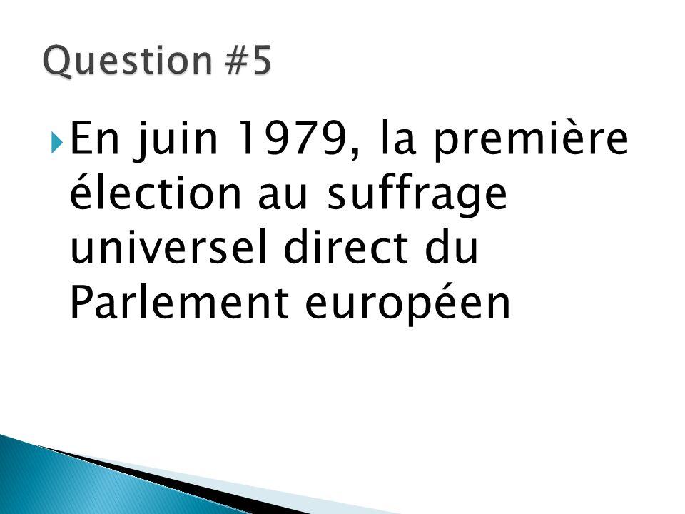En juin 1979, la première élection au suffrage universel direct du Parlement européen