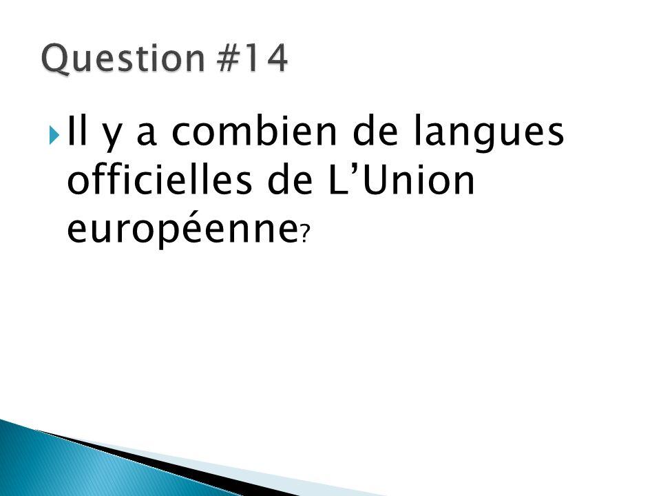 Il y a combien de langues officielles de LUnion européenne ?