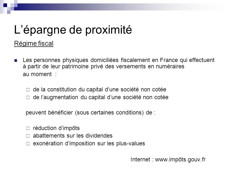 Régime fiscal Les personnes physiques domiciliées fiscalement en France qui effectuent à partir de leur patrimoine privé des versements en numéraires