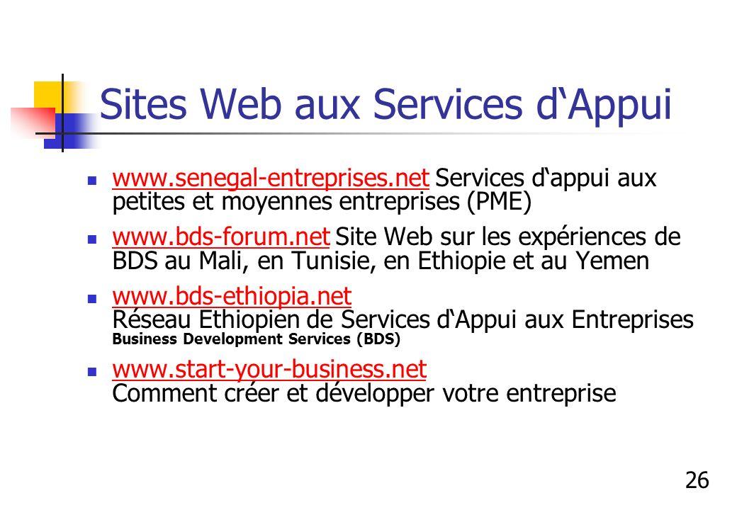 Sites Web aux Services dAppui www.senegal-entreprises.net Services dappui aux petites et moyennes entreprises (PME) www.senegal-entreprises.net www.bd