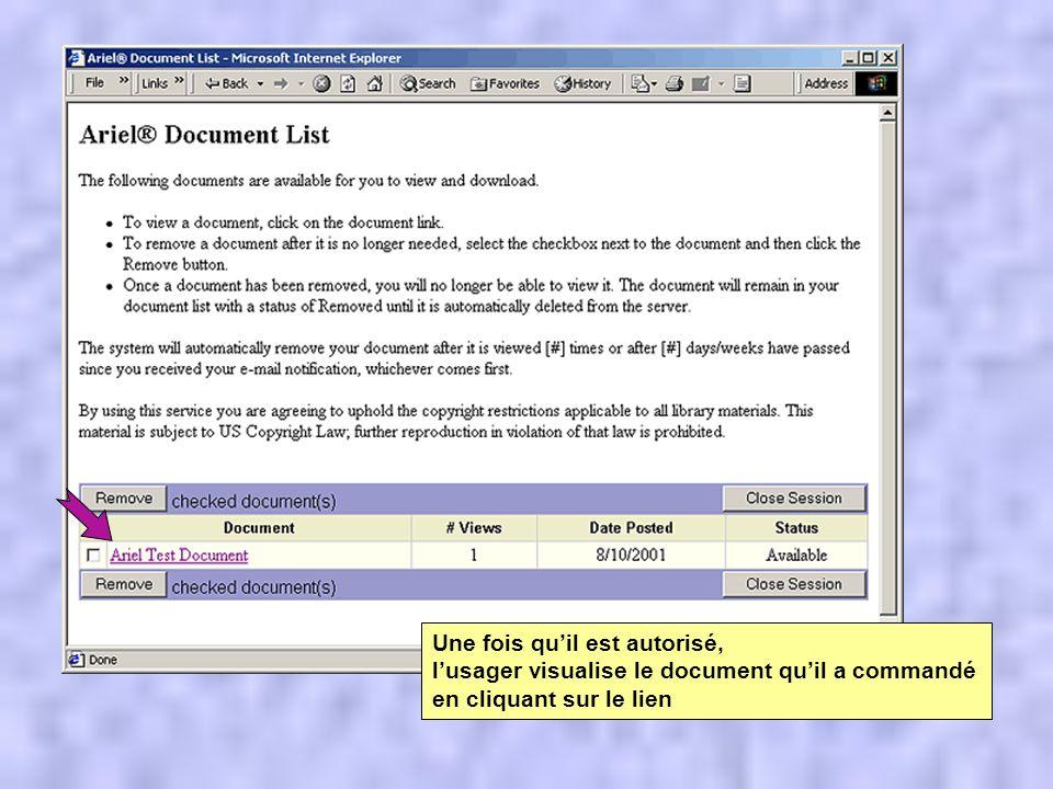 Une fois quil est autorisé, lusager visualise le document quil a commandé en cliquant sur le lien
