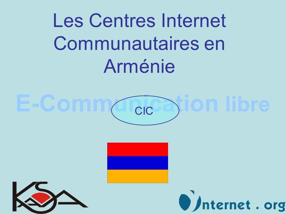 E-Communication libre CIC Les Centres Internet Communautaires en Arménie