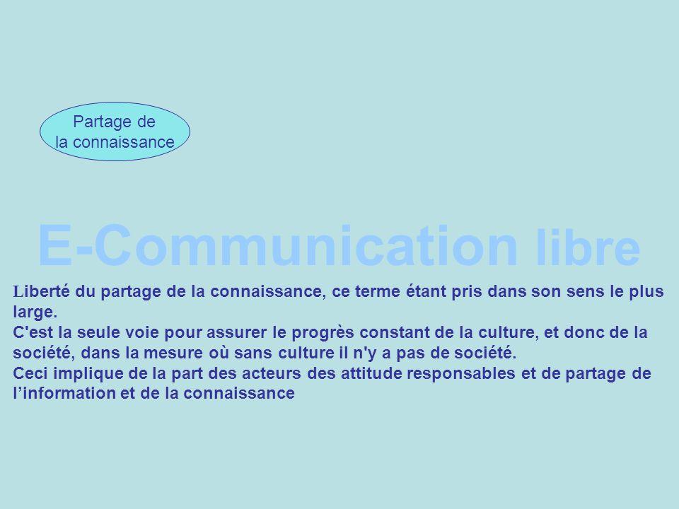 E-Communication libre CIC Partage de la connaissance