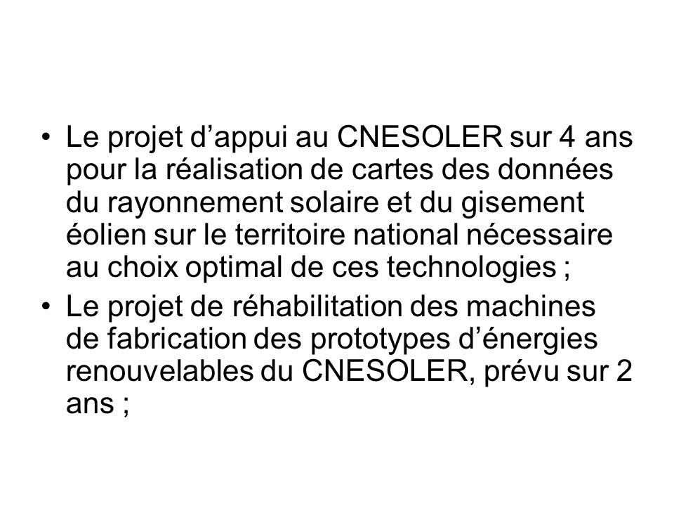 La création dun centre dexcellence national et/ou sous régional dans le domaine des ENR ; La réalisation dunités de montage et de fabrication de composants dENR, pour le marché national et sous régional.
