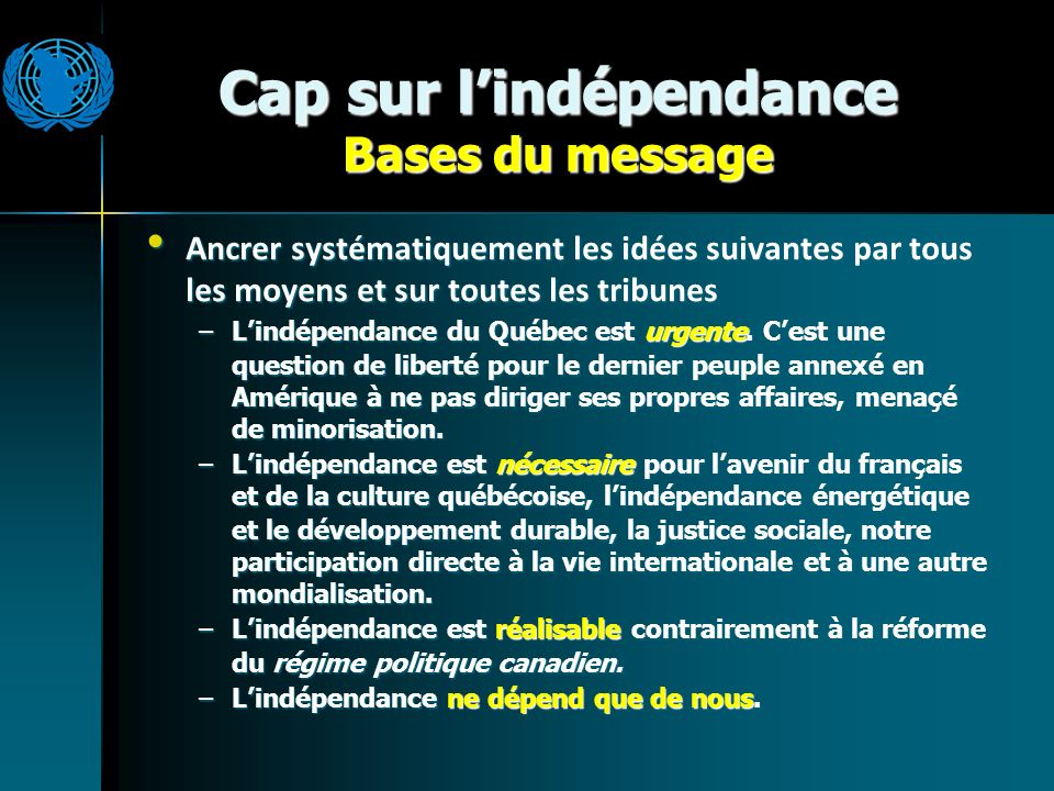 Cap sur lIndépendance Principes daction 1.