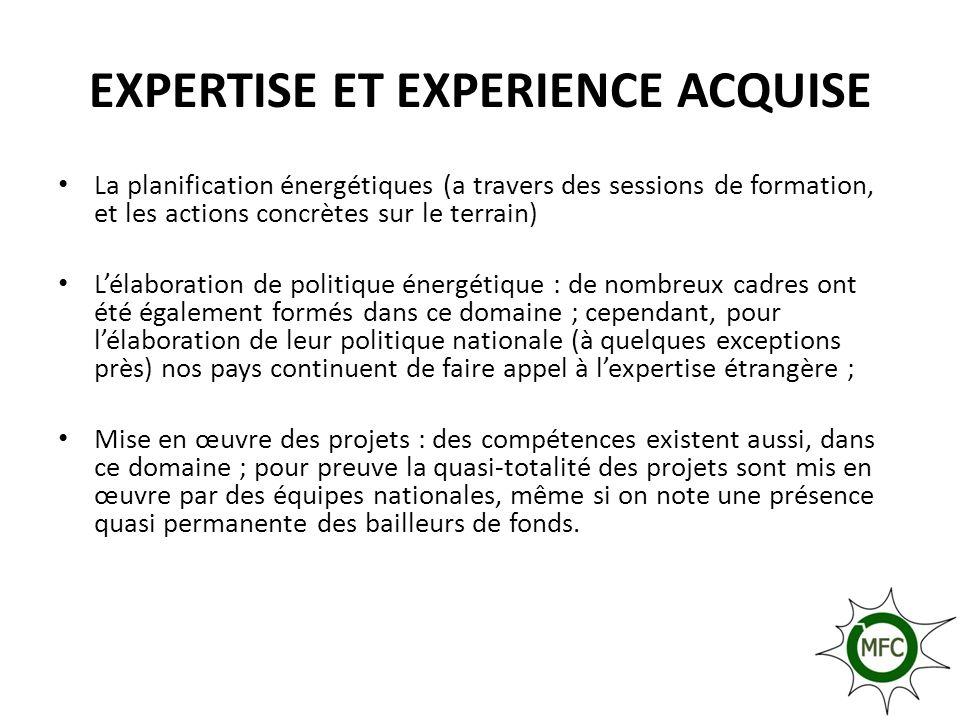 EXPERTISE ET EXPERIENCE ACQUISE La planification énergétiques (a travers des sessions de formation, et les actions concrètes sur le terrain) Lélaborat