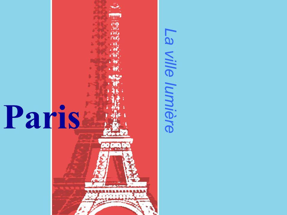La ville lumi ère Paris