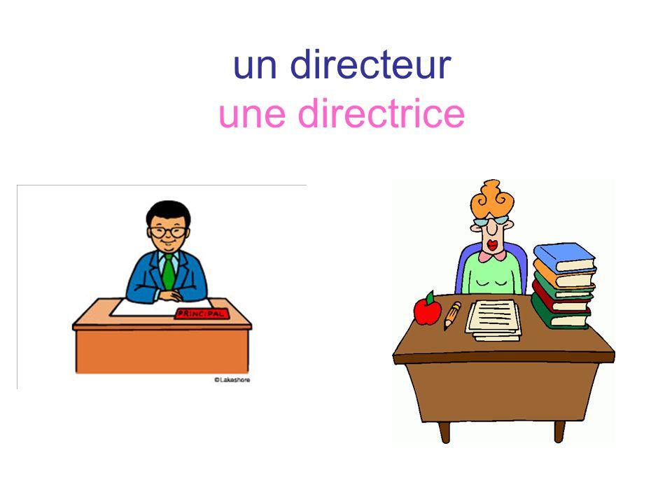un directeur une directrice