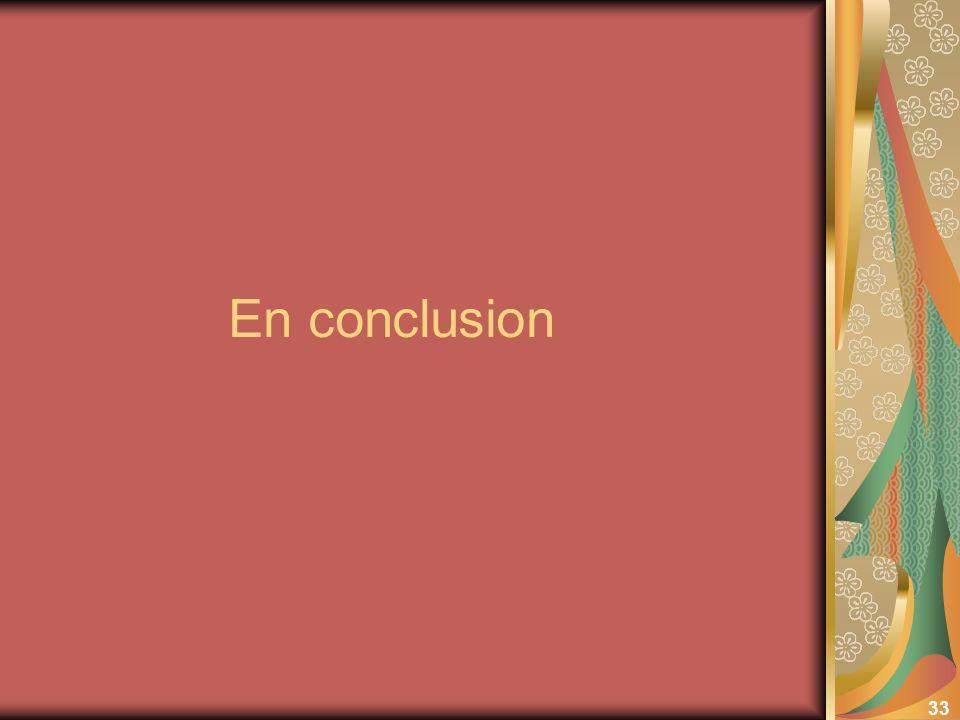 33 En conclusion